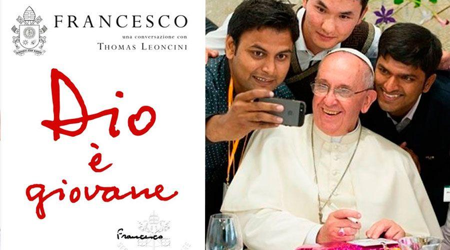 """Publican nuevo libro-entrevista del Papa Francisco """"Dios es joven"""""""