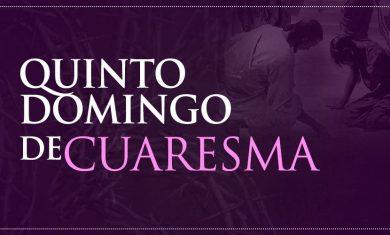 QuintoDomingoCuaresma_110316