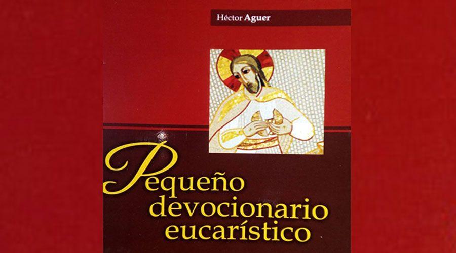 Publican devocionario eucarístico de Mons. Aguer, Arzobispo Emérito de La Plata